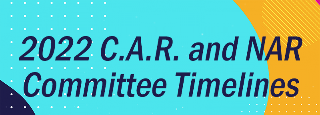 2022 CAR and NAR Committee Timelines