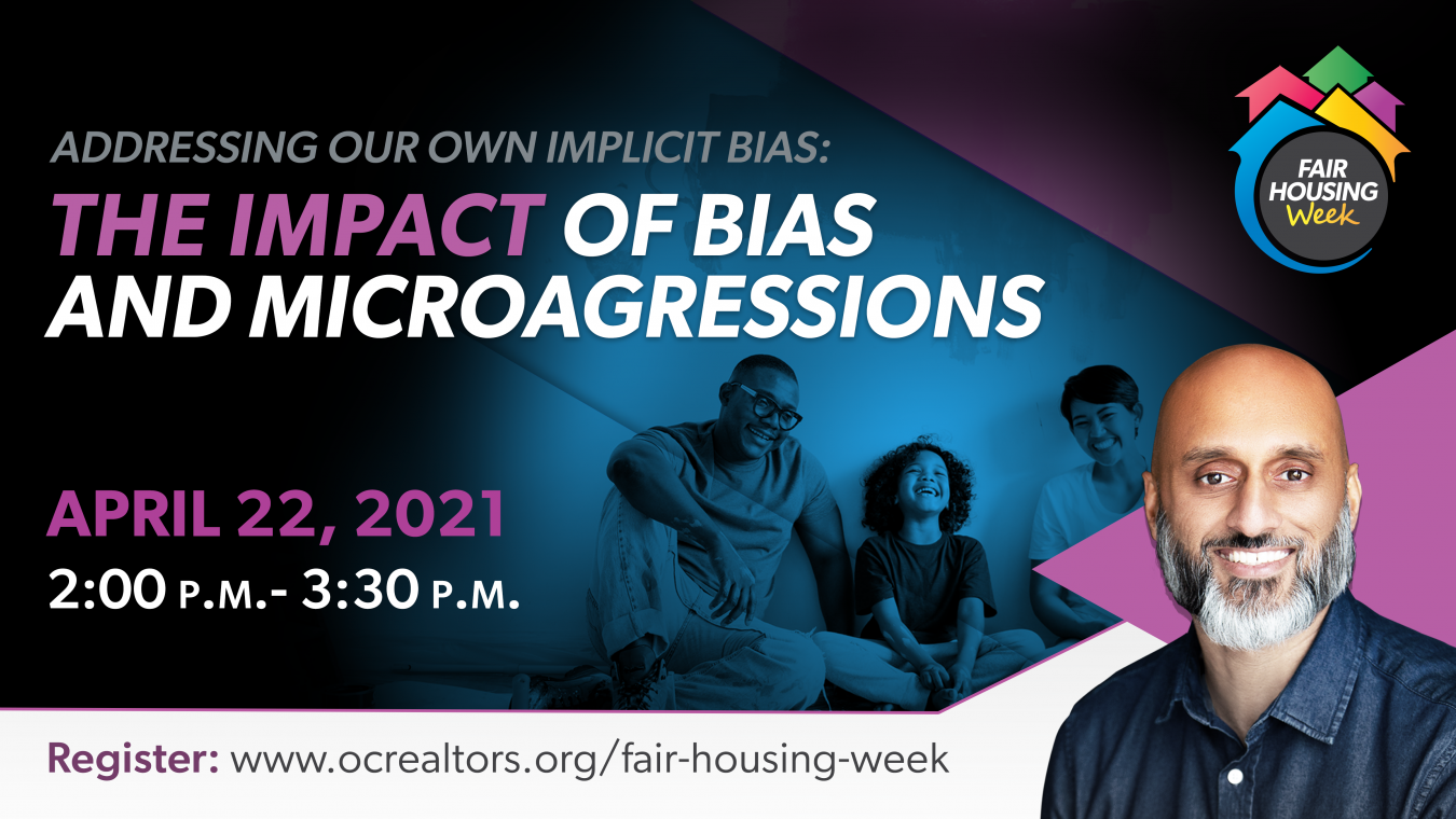 Addressing our Own Implicit Bias: The Impact of Bias and Microaggressions, April 22 2pm-3:30pm