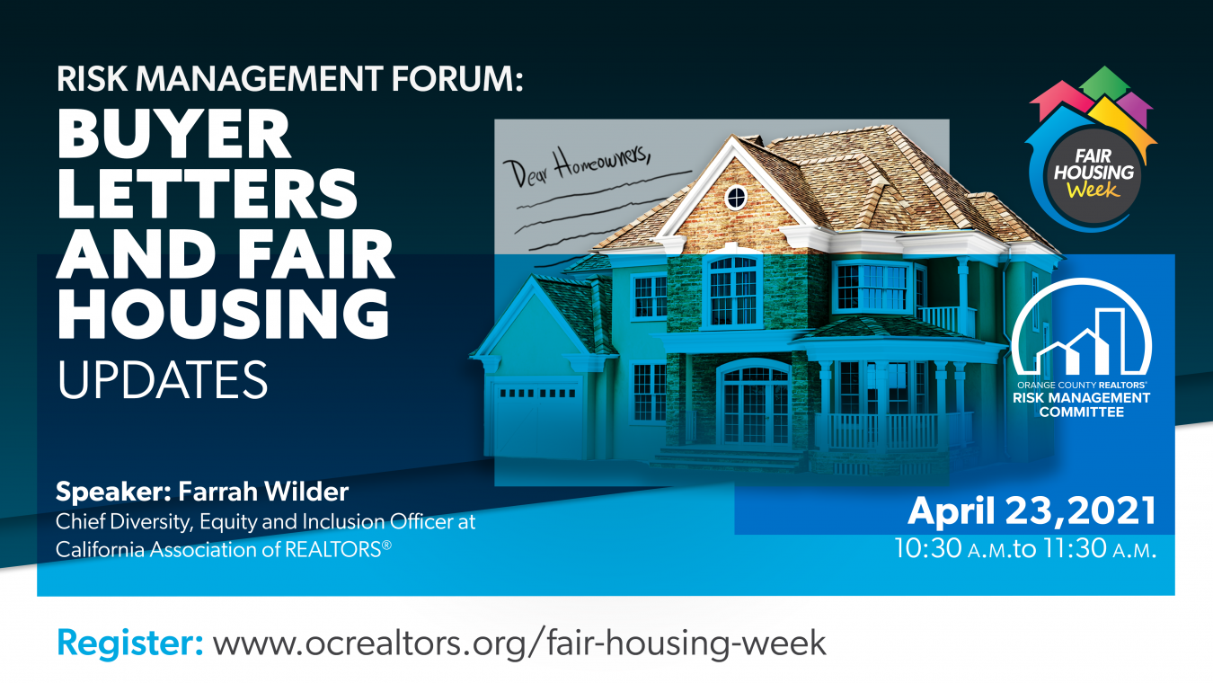 Risk Management Forum Buyer Letters and Fair Housing Updates, April 23 10:30-11:30am